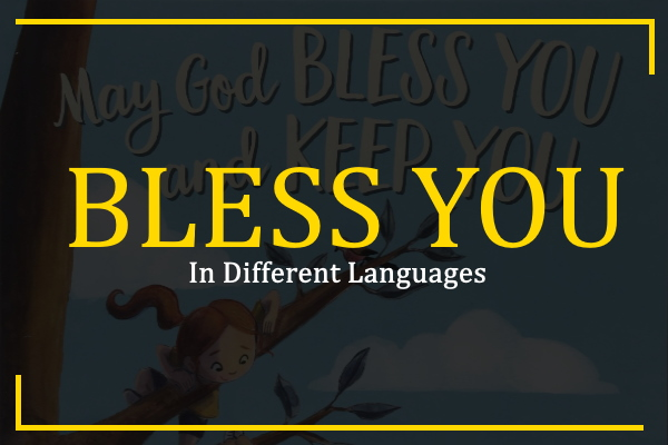 how to say bless you in different languages