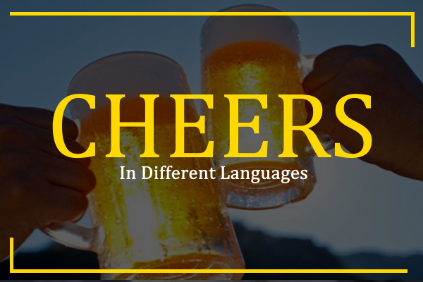 cheers-in-different-languages
