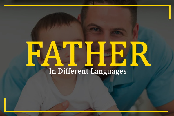 father-in-different-languages