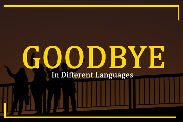 goodbye-in-different-languages