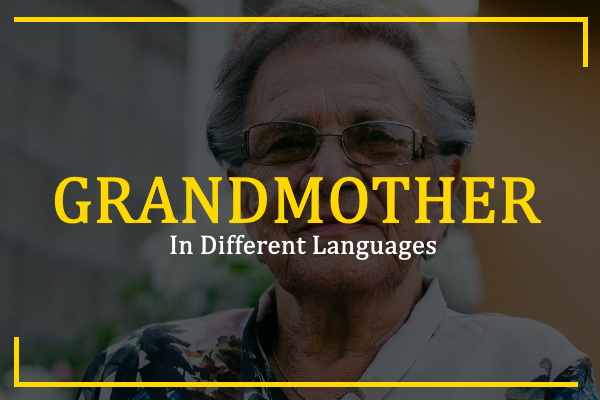 grandmother-in-different-languages