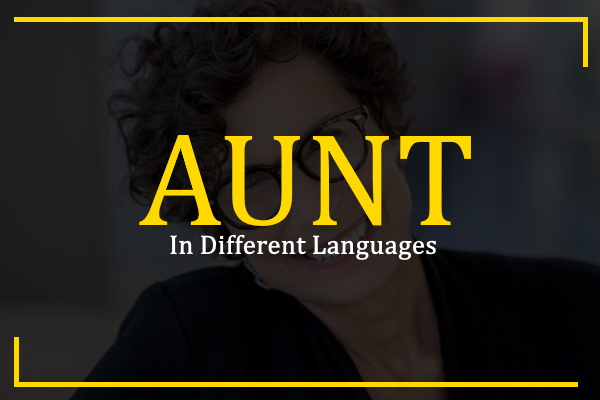 aunt-in-different-languages