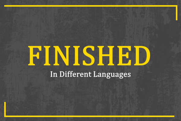 finished-in-different-languages