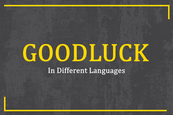 goodluck-in-different-languages