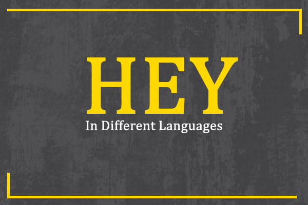 hey-in-different-languages