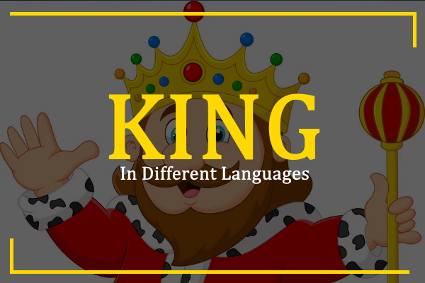 king-in-different-languages