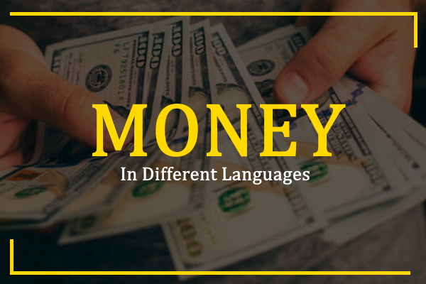 Photo of How to Say Money in Different Languages