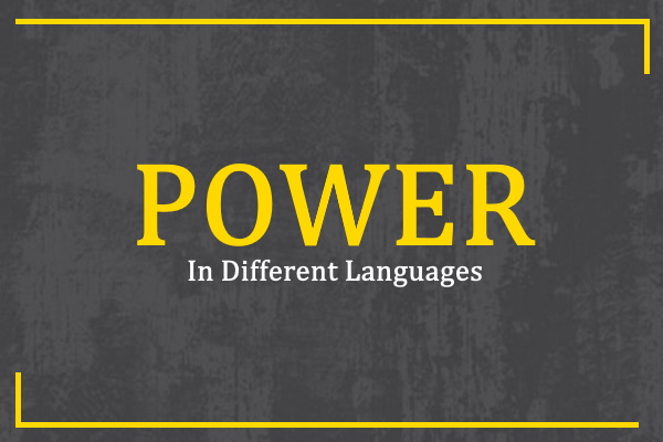 Photo of How to Say Power in Different Languages