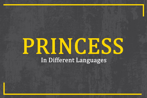 princess-in-different-languages