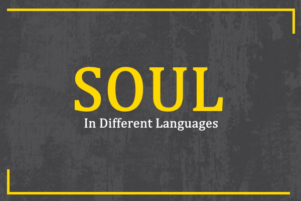 soul-in-different-languages