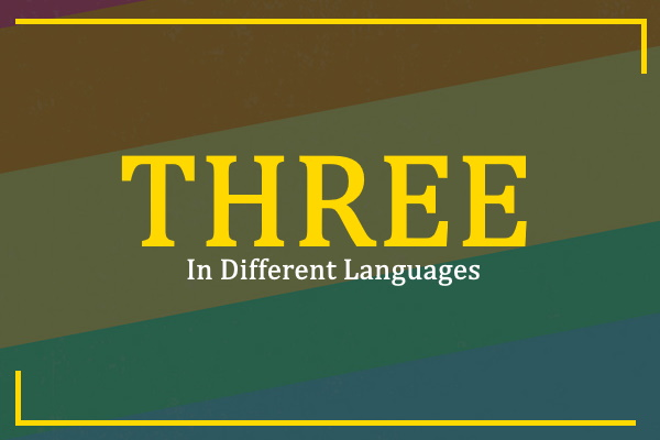 three-in-different-languages
