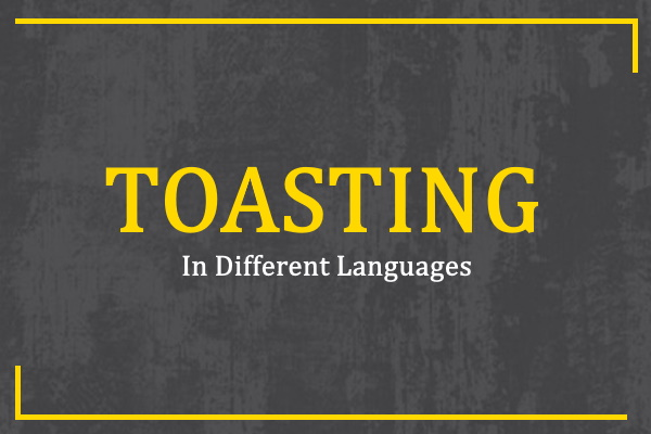 toasting-in-different-languages