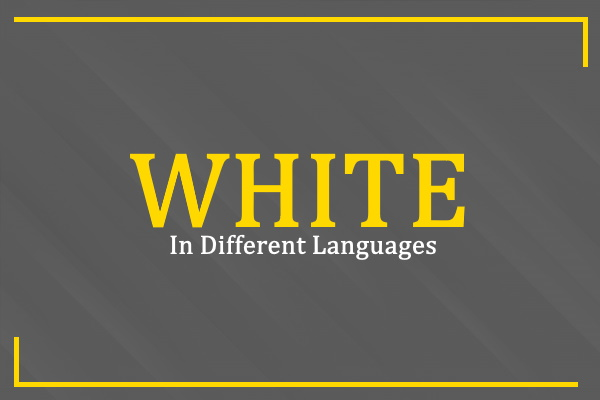 white-in-different-languages