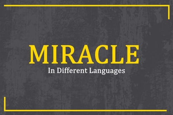 miracle-in-different-languages