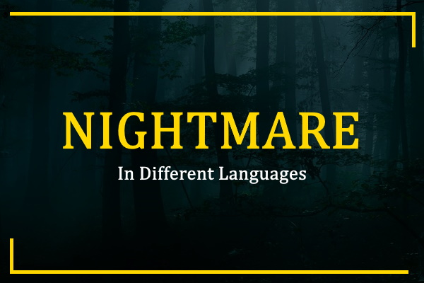 nightmare-in-different-languages