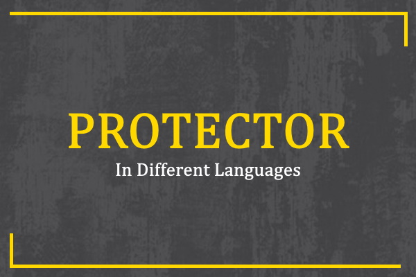 protector-in-different-languages