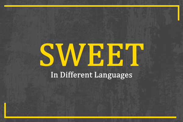 sweet-in-different-languages