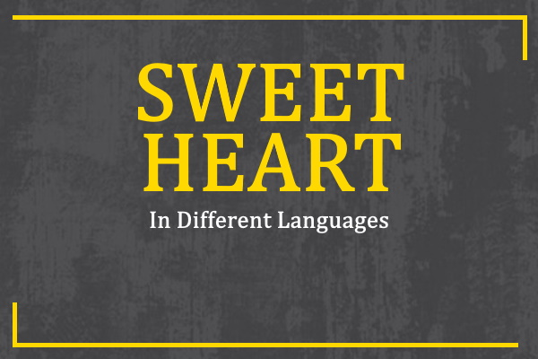 sweetheart-in-different-languages