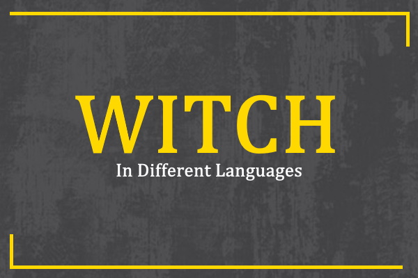 witch-in-different-languages